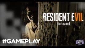Gameplay de Resident Evil 7 – Premier Chapitre