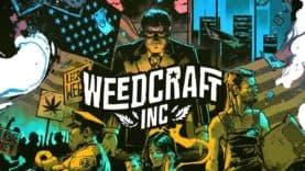 Devolver Digital annonce Weedcraft Inc, le jeu de gestion qui fleure bon la nature