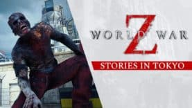 SABER INTERACTIVE'S WORLD WAR Z REVEALS NEW TOKYO MAP WITH 'STORIES IN TOKYO' GAMEPLAY TRAILER
