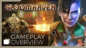 Gloomhaven's Gameplay Trailer and Early Access Price Revealed!