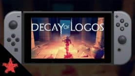 Decay of Logos is Now Available on Nintendo Switch