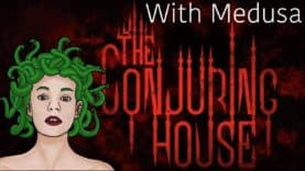 The Conjuring House Playthrough Series