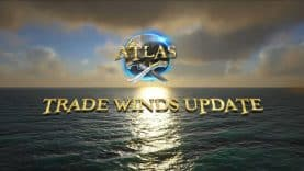 IN ATLAS THE WINDS OF CHANGE ARE BLOWING – TRADE WINDS MAJOR UPDATE NOW AVAILABLE FOR STEAM AND XBOX ONE