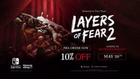 Psychological Horror Layers of Fear 2 Premieres on Nintendo Switch on May 20th